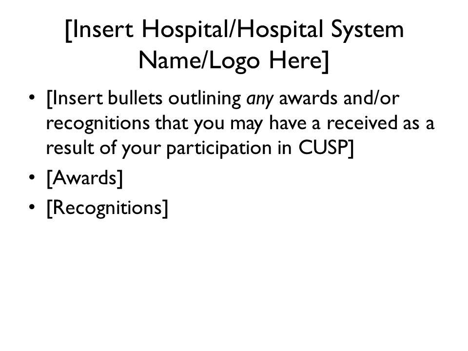 [Insert Hospital/Hospital System Name/Logo Here]